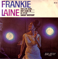 LAINE,FRANKIE  -  FRANKIE LAINE That's my desire/ Don't blame me/ All of me/ Someday sweetheart (59553/7EP)