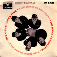 DAVE CLARK FIVE  -  DAVE CLARK FIVE Do you love me?/ I know you/ Poison ivy/ No time to lose (59544/7EP)