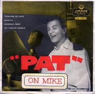 BOONE,PAT  -  PAT ON MIKE Treasure of love/ B-I-N-G-O/ Hoboken baby/ Am I seeing angels (G81631/7EP)