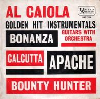 CAIOLA,AL  -  GOLDEN HIT INSTRUMENTALS Bonanza/ Calcutta/ Apache/ Bounty hunter (G81634/7EP)