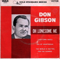 GIBSON,DON  -  OH LONESOME ME Oh lonesome me/ Camptown races/ Sea of heartbreak/ The world is waiting for the sunrise (G81642/7EP)