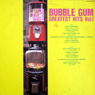 VARIOUS  -  BUBBLE GUM GREATEST HITS VOLUME 1  (681234/LP)