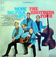 BROTHERS FOUR  -  MORE BIG FOLK HITS  (G70763/LP)