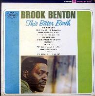 BENTON,BROOK  -  THIS BITTER EARTH  (G70749/LP)