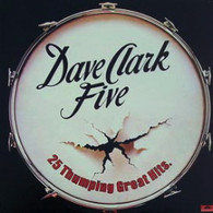 DAVE CLARK FIVE  -  25 THUMPING GREAT HITS  (71592/LP)