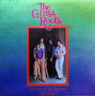 GRASS ROOTS  -  LEAVING IT ALL BEHIND  (71629/LP)