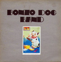 BONZO DOG BAND  -  LET'S MAKE UP AND BE FRIENDLY  (G73655/LP)