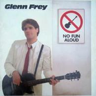FREY,GLENN  -  NO FUN ALOUD  (G74694/LP)