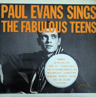 EVANS,PAUL  -  PAUL EVANS SINGS THE FABULOUS TEENS  (G751163/LP)