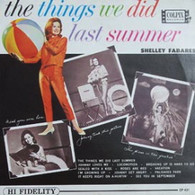 FABARES,SHELLEY  -  THE THINGS WE DID LAST SUMMER  (G751166/LP)