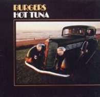 HOT TUNA  -  BURGERS  (G77745/LP)