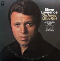 LAWRENCE,STEVE  -  GO AWAY LITTLE GIRL  (G77780/LP)