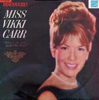CARR,VIKKI  -  DISCOVERY: MISS VICKI CARR  (G78620/LP)