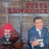 LAWRENCE,STEVE  -  SWING SOFTLY WITH ME  (G78802/LP)