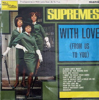 SUPREMES  -  WITH LOVE (FROM US TO YOU)  (G781018/LP)
