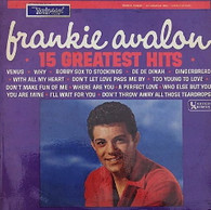 AVALON,FRANKIE  -  15 GREATEST HITS  (G80624/LP)