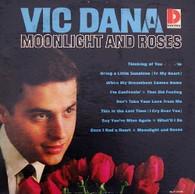 DANA,VIC  -  MOONLIGHT AND ROSES  (G81741/LP)