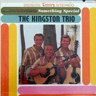 KINGSTON TRIO  -  SOMETHING SPECIAL  (G81852/LP)