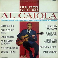 CAIOLA,AL  -  GOLDEN GUITAR  (82571/LP)