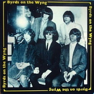 BYRDS  -  BYRDS ON THE WYNG  (G83623/LP)