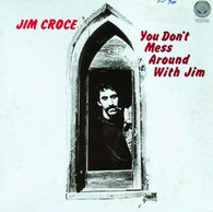 CROCE,JIM  -  YOU DON'T MESS AROUND WITH JIM  (G86202/LP)