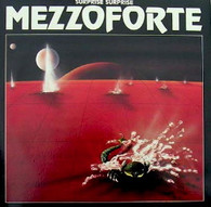 MEZZOFORTE  -  SURPRISE SURPRISE  (G86430/LP)