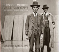 MORRIS/RUSSELL - SHARKMOUTH : THE COLLECTOR'S EDITION (CD + DVD)    (CD24378/CD)