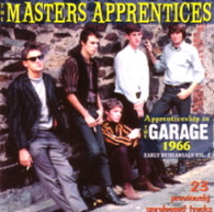 MASTERS APPRENTICES - APPRENTICESHIP IN THE GARAGE 1966 : EARLY REHEARSALS VOL.2    (CD21672/CD)