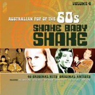 VARIOUS - AUSTRALIAN POP OF THE 60S VOL.4 : SHAKE BABY SHAKE (2CD)    (CD23968/CD)