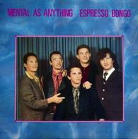MENTAL AS ANYTHING  -  ESPRESSO BONGO  (G77799/LP)