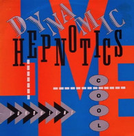 DYNAMIC HEPNOTICS  -  DYNAMIC HEPNOTICS LIVE  (G79782/LP)