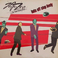 JO JO ZEP & FALCONS  -  HATS OFF STEP LIVELY  (G81840/LP)