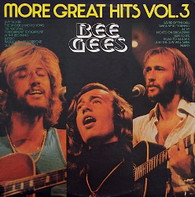 BEE GEES  -  MORE GREAT HITS VOL. 3  (G81694/LP)