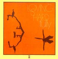TULLY - LOVING IS HARD    (LP5378/LP)