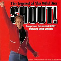 MUSICAL - SHOUT! : THE LEGEND OF THE WILD ONE    (CD6337/CD)