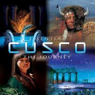 CUSCO - ESSENTIAL CUSCO : THE JOURNEY    (CD18389/CD)