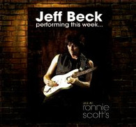BECK/JEFF - PERFORMING THIS WEEK...LIVE AT RONNIE SCOTT'S    (CD22038/CD)