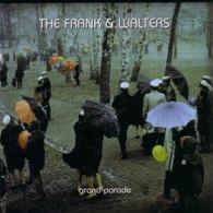 FRANK & WALTERS - GRANDE PARADE    (CD7048/CD)