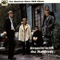 MANFRED MANN - GROOVIN WITH THE MANFREDS    (UKCD6319/CD)