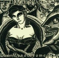 MONOCHROME SET - DANTE'S CASINO    (CD20400/CD)