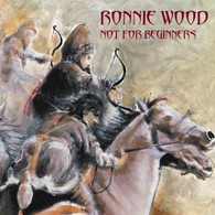 WOOD/RONNIE - NOT FOR BEGINNERS    (CD7013/CD)