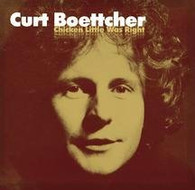 BOETTCHER/CURT - CHICKEN LITTLE WAS RIGHT    (CD12458/CD)
