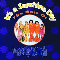 BRADY BUNCH - GREATEST HITS : IT'S A SUNSHINE DAY    (USCD4494/CD)