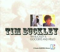 BUCKLEY/TIM - TIM BUCKLEY + HELLO AND GOODBYE    (UKCD10413/CD)