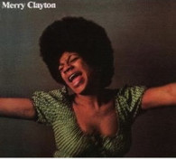 CLAYTON/MERRY - MERRY CLAYTON    (CD23433/CD)