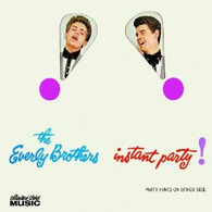 EVERLY BROTHERS - INSTANT PARTY!    (CD14112/CD)