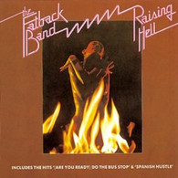 FATBACK BAND - RAISING HELL    (UKCD3919/CD)
