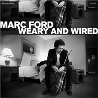 FORD/MARC - WEARY & WIRED    (CD19271/CD)