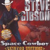 GIBSON/STEVE - SPACE COWBOY    (CD6680/CD)