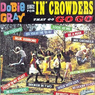 GRAY/DOBIE - SINGS FOR THE IN-CROWDERS THAT GO 'GO GO'    (ACD2853/CD)